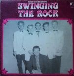 WLP 8869 SWINGING THE ROCK - GREAT 50s ROCKABILLY/ ROCK & ROLL DELETED LP